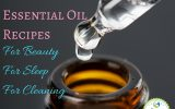 Learn to create your own essential oil recipes for beauty, sleep and cleaning.