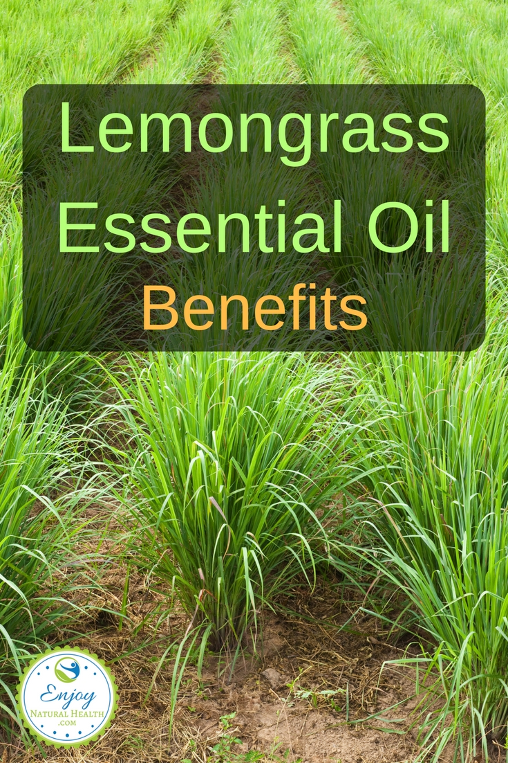 Here are benefits of lemongrass oil you should know about.