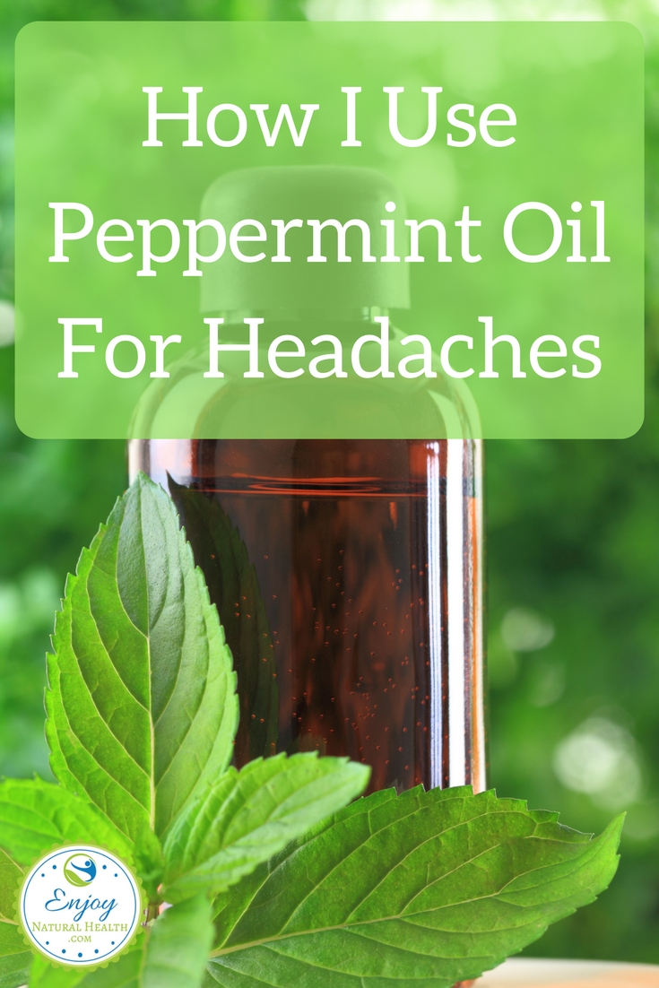 My headaches are unbearable sometimes. But I use peppermint oil to get relief fast.