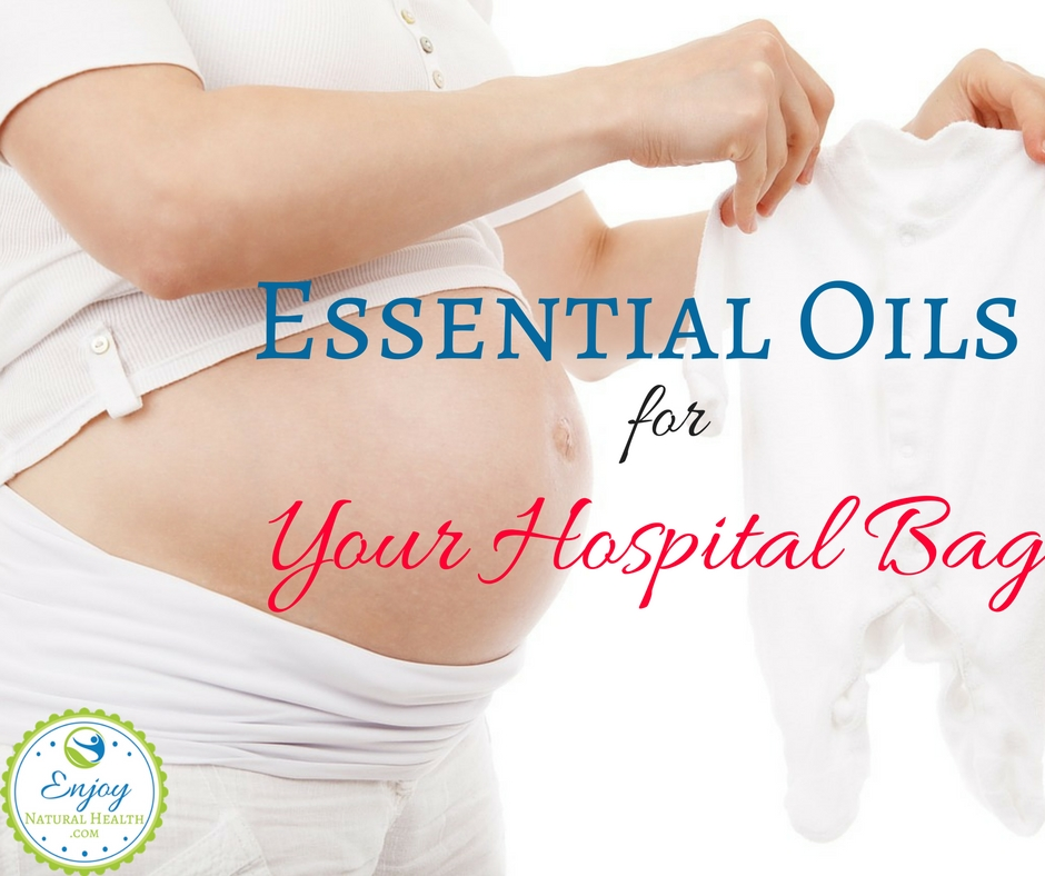 essential oils for hospital bag