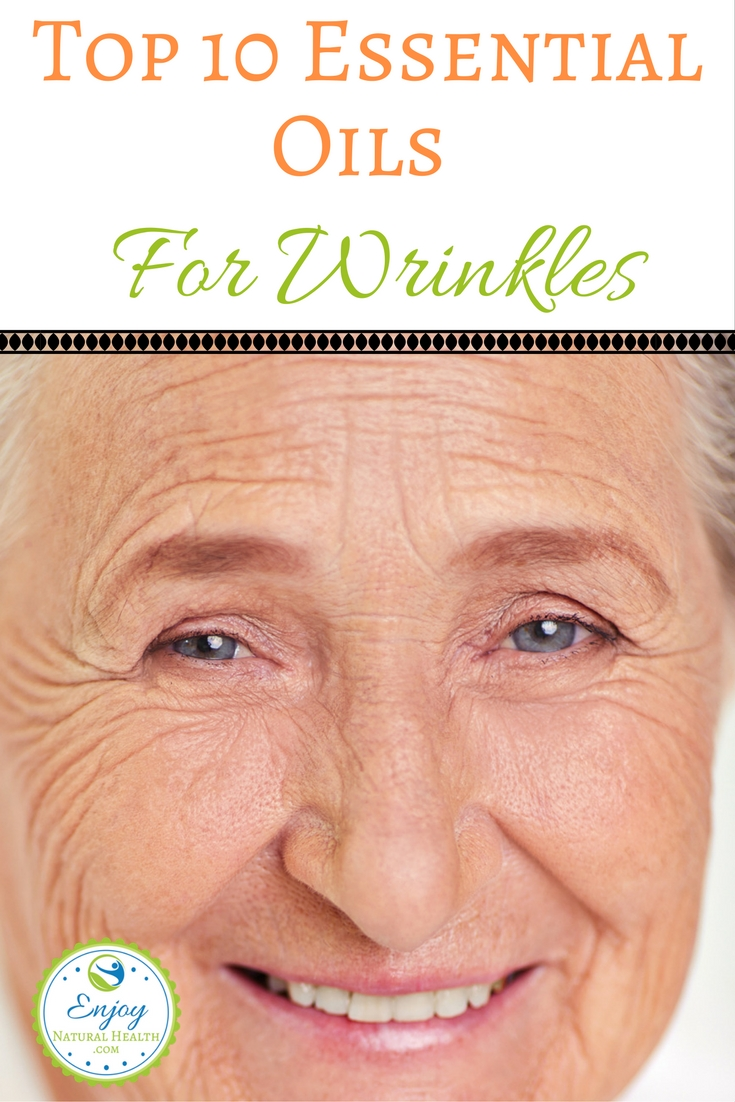 Say good bye to wrinkles: try one or more of these 10 oils and enjoy soft, flexible, nourished skin free of wrinkles!