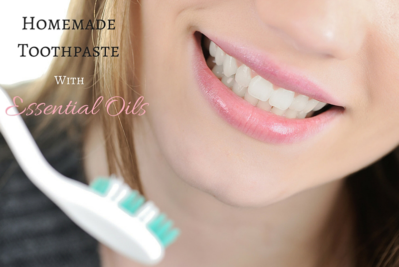 Homemade Toothpaste with Essential Oils