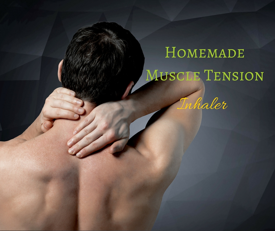 Homemade Muscle Tension Inhaler