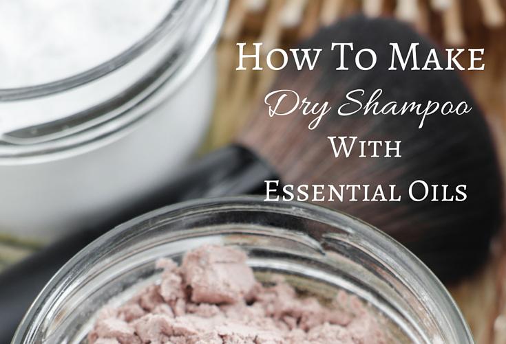 dry shampoo with essential oils