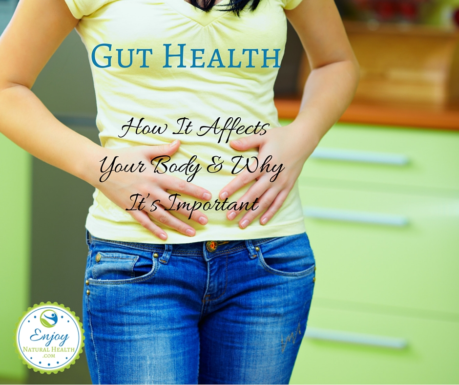 Gut Health: How It Affects Your Body and Why It's Important