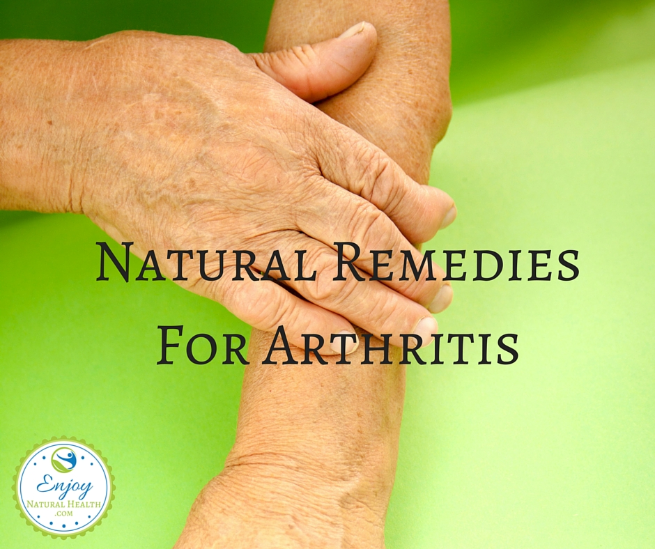 Natural Remedies For Arthritis Pain