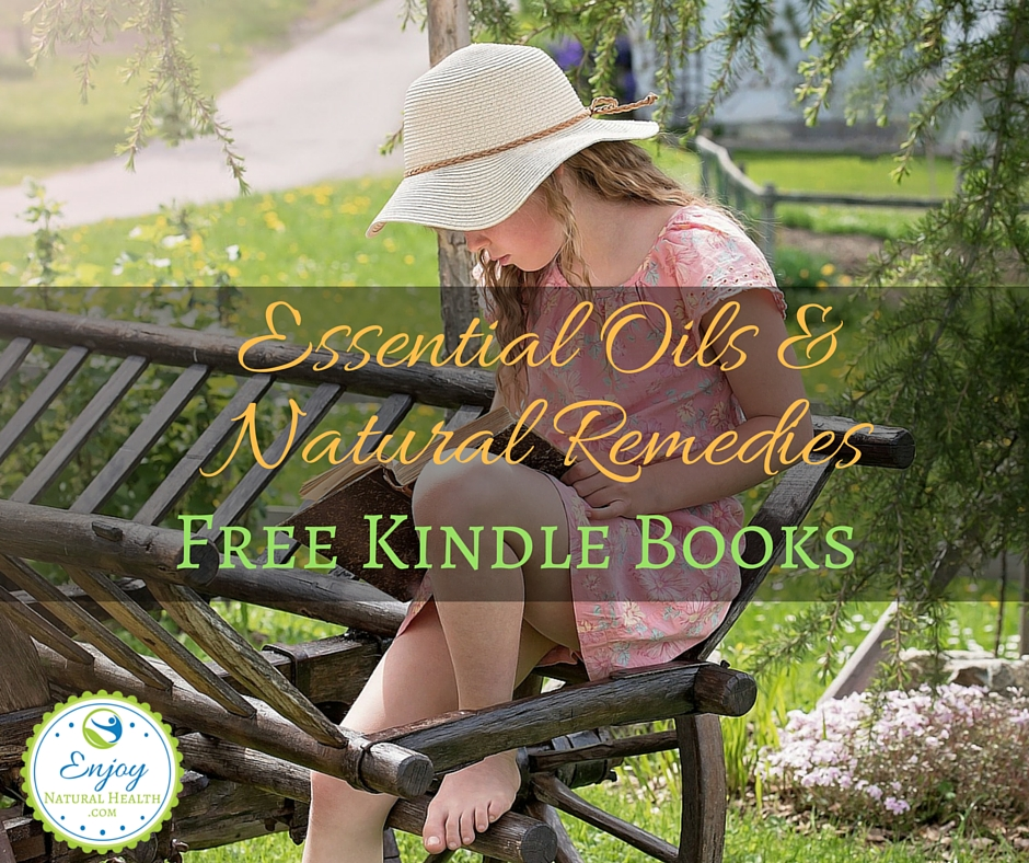Free Kindle Books About Essential Oils and Natural Health