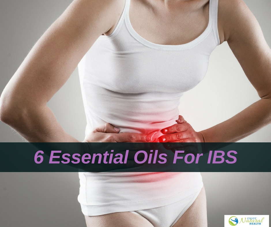 6 Essential Oils for Irritable Bowel Syndrome