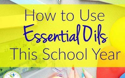 Best back to school essential oils