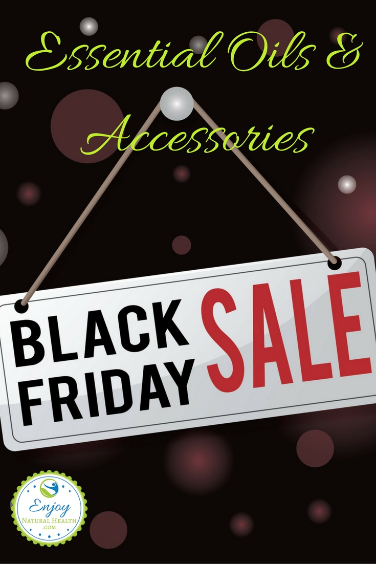 Here's an AMAZING list of essential oils and accessories that are on sale for black Friday!