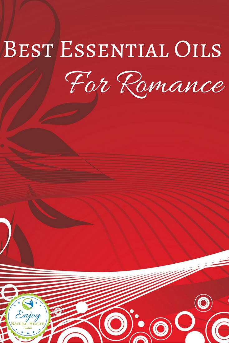 Here are the best essential oils for romance: perfect timing for Valentine's day ;)