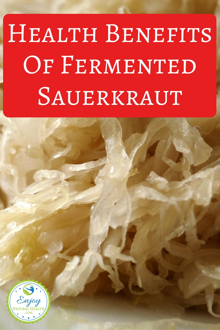 Are you using fermented sauerkraut in your diet? Don't miss on the health benefits of this amazing food!