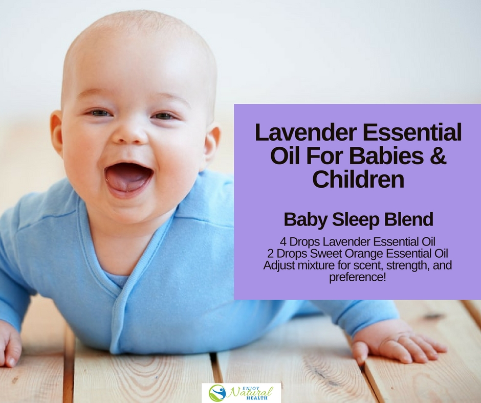 How To Use Lavender Essential Oil for Babies and Children ...
