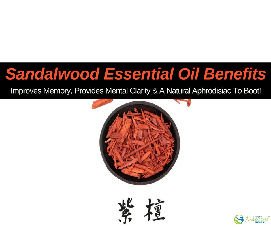8 AMAZING Benefits of Sandalwood Essential Oil - Enjoy ...