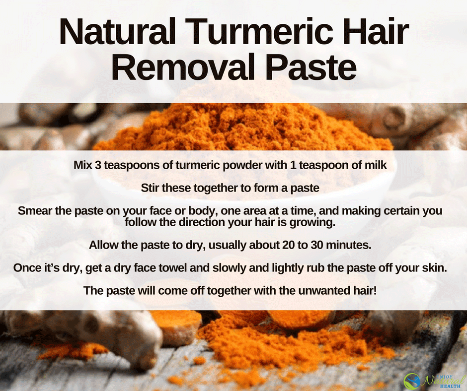 Turmeric For Hair Removal How To Get Rid Of Hair Naturally